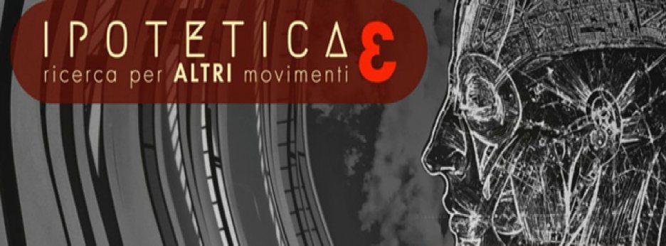 IPOTETICAƐ – ricerca per ALTRI movimenti